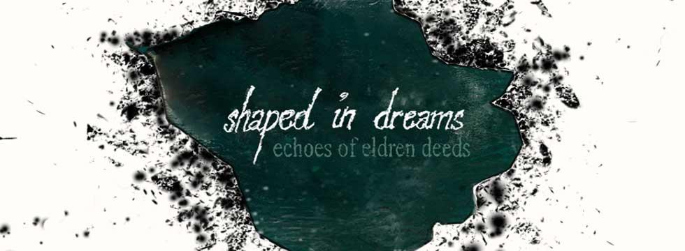 Shaped In Dreams