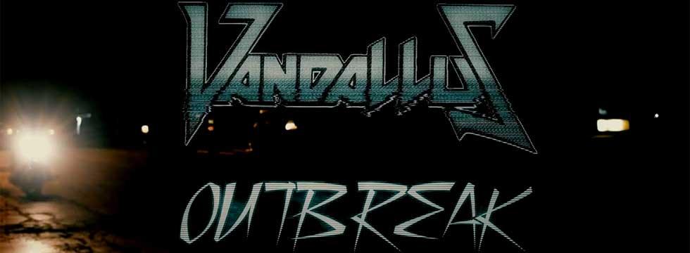 Vandallus Outbreak