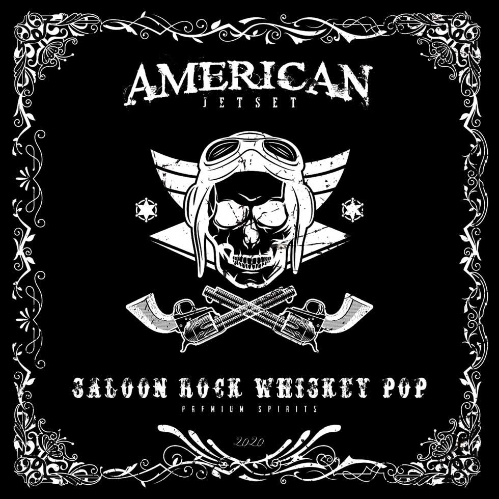 American Jetset - Saloon Rock Whiskey Pop