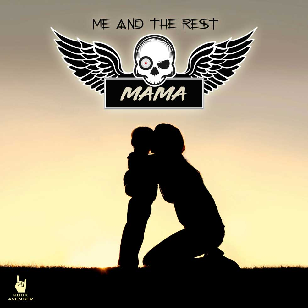 Me And The Rest - Mama