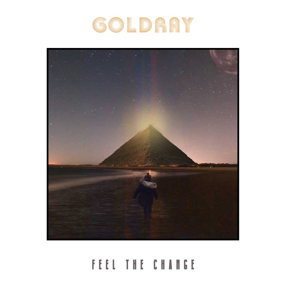 Goldray Feel The Change