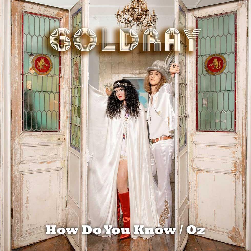 Goldray How Do You Know OZ