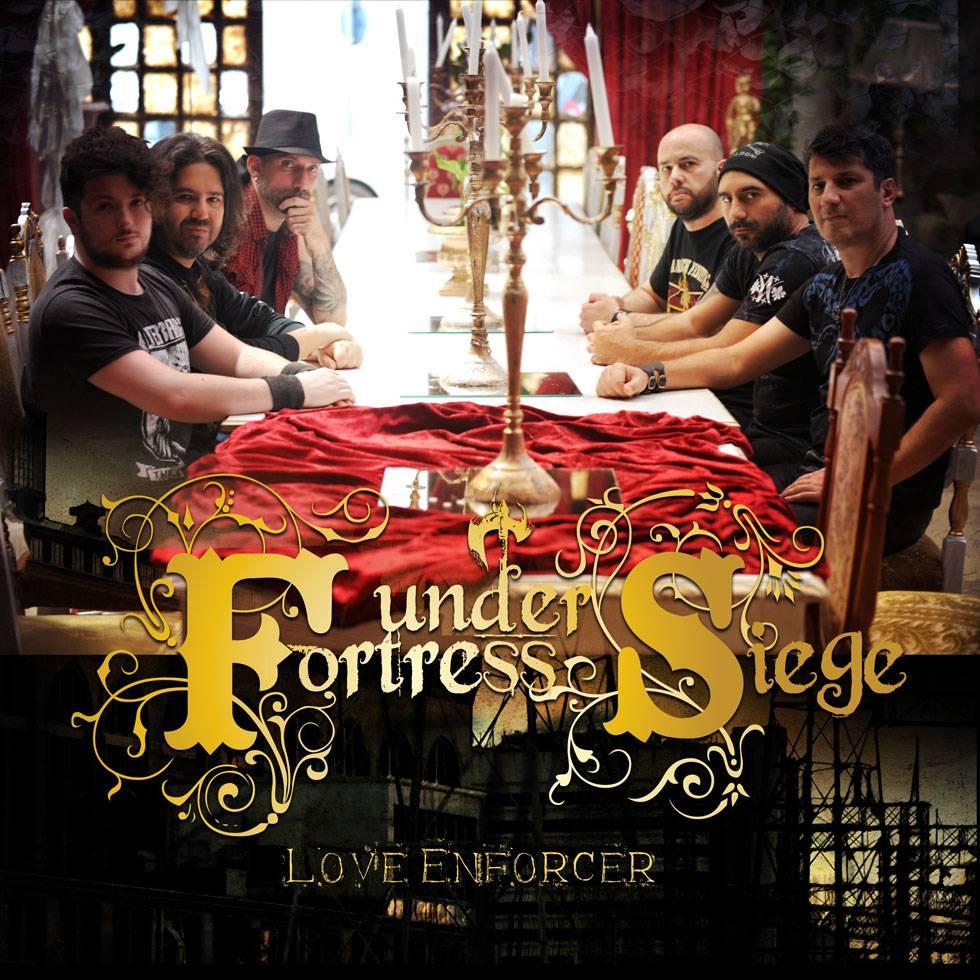 Fortress Under Siege Love Enforcer