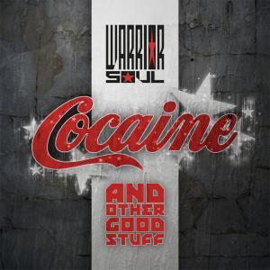 Warrior Soul Cocaine Other Good Stuff