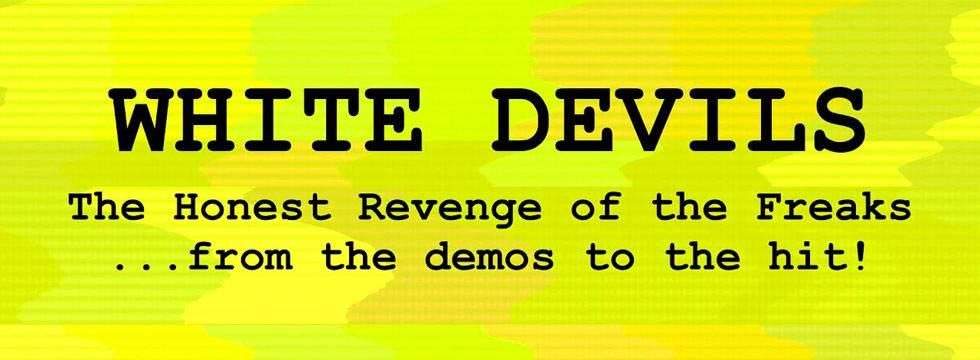 White Devils Video