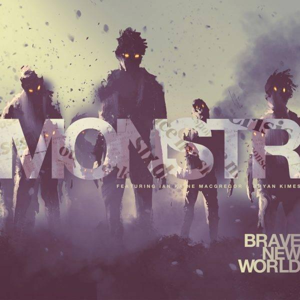 Monstr Brave New World