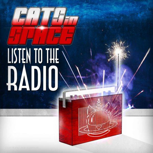 Cats In Space - Listen To The Radio