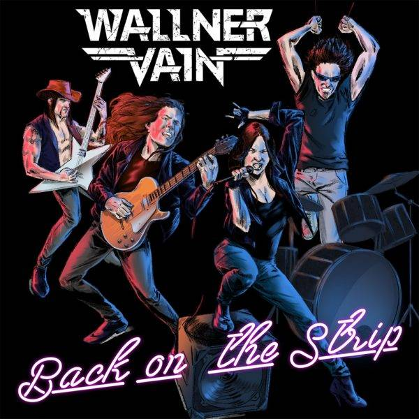 Wallner Vain - Back On The Strip