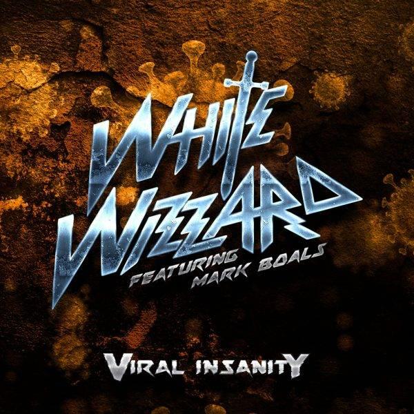 White Wizzard Viral Insanity
