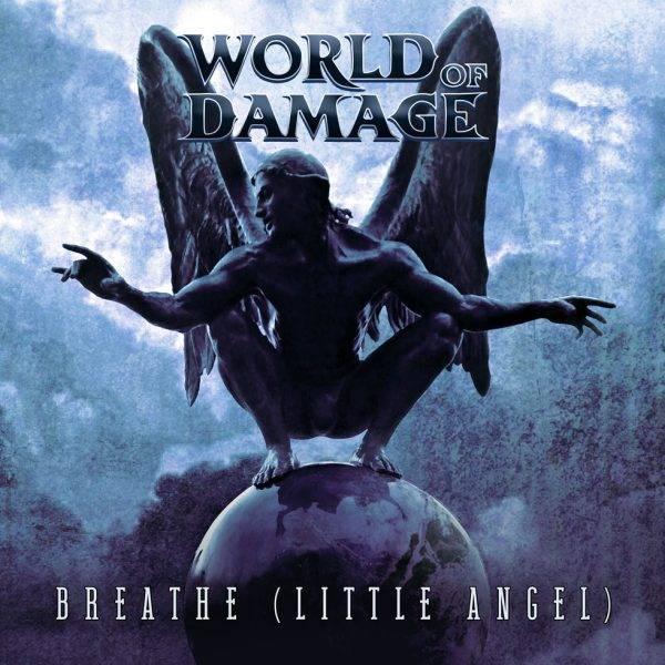 WORLD OF DAMAGE Breathe Little Angel