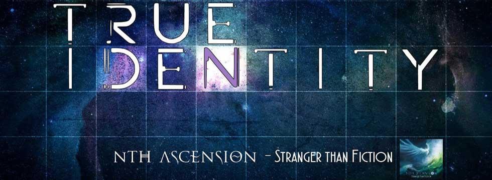 Nth Ascension True Identity